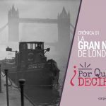 podcast la gran niebla de Londres